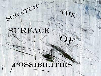 Photograph - Scratch The Surface by Ed Weidman