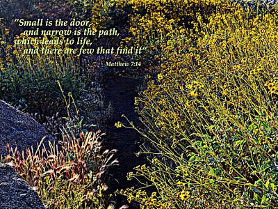 Photograph - Scripture - Matthew 7 Verse 14 by Glenn McCarthy Art and Photography