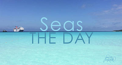 Photograph - Seas The Day by Jan Marvin
