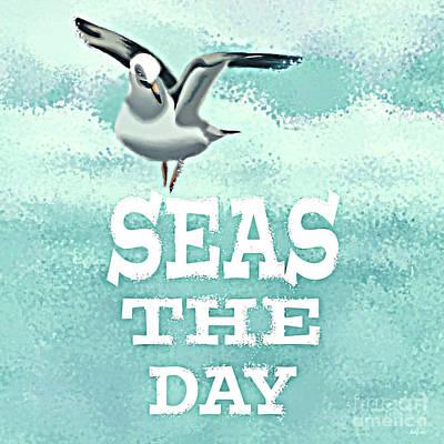 Seas The Day Art Print