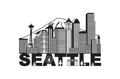 Photograph - Seattle City Skyline And Text Black And White Illustration by Jit Lim