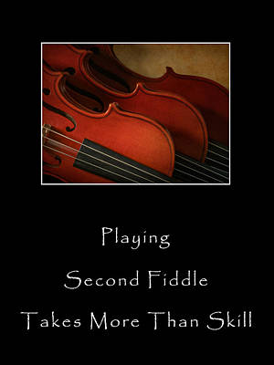 Photograph - Second Fiddle by David and Carol Kelly