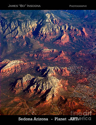 Photograph - Sedona Arizona Aerial Print by James BO Insogna