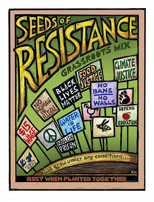 Seeds Of Resistance Art Print by Ricardo Levins Morales