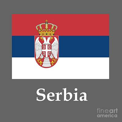 Serbia Mixed Media - Serbia Flag And Name by Frederick Holiday