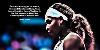 Venus Williams Mixed Media - Serena Williams Motivational Quote 1b by Brian Reaves
