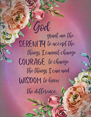Digital Art - Serenity Prayer Floral by HH Photography of Florida