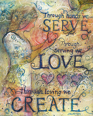 Serve Love Create Art Print by Jen Norton