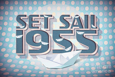 Digital Art - Set Sail 1955 by Jorgo Photography - Wall Art Gallery