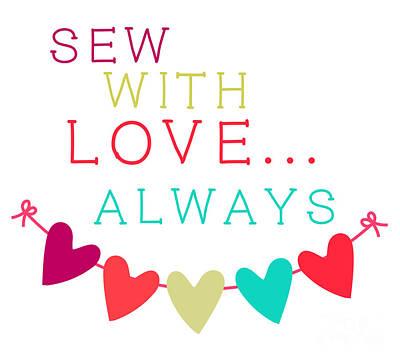 Digital Art - Sewing Love by Mary Bellew