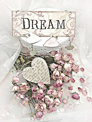 Photograph - Shabby Chic Romantic Dream Valentine Roses - Romantic Dreamy Roses Valentine Hearts by Kathy Fornal