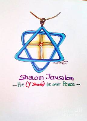 Messianic Drawing - Shamlom Jerusalem He Is Your Peace by Jamey Balester