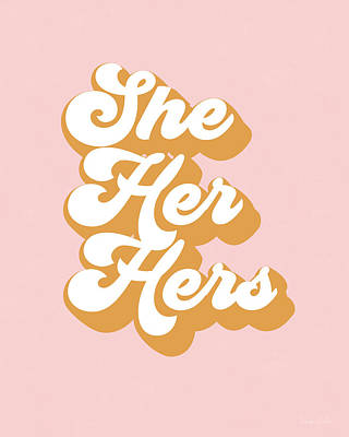 Digital Art - She Her Hers- Pronoun Art By Linda Woods by Linda Woods