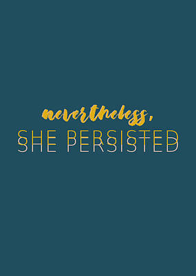 Photograph - She Persisted by Andrea Anderegg