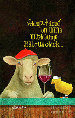 Painting - sheep-faced on wine with some Basque chick... by Will Bullas