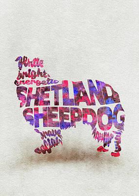 Shetland Sheepdog Painting - Shetland Sheepdog Watercolor Painting / Typographic Art by Inspirowl Design