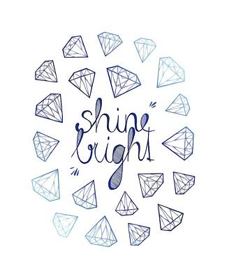 Diamond Drawing - Shine Bright by Barlena
