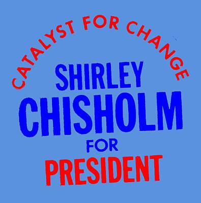 United States Congress Mixed Media - Shirley Chisholm Catalyst For Change by Otis Porritt