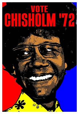 Democratic Mixed Media - Shirley Chisholm  by Otis Porritt