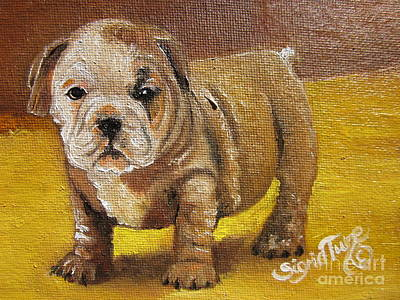 Painting - Chloe The   Flying Lamb Productions      Shortstop The English Bulldog Pup by Sigrid Tune