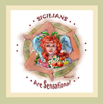 Painting - Sicilians Are Sensational by Kathleen  Gwinnett