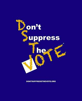 Voters Digital Art - Sigma Don't Suppress The Vote by Shirley Whitaker