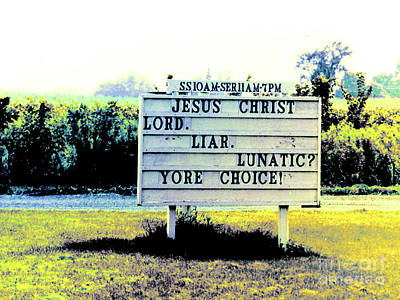 Photograph - Sign At Church - Choose One by Merton Allen