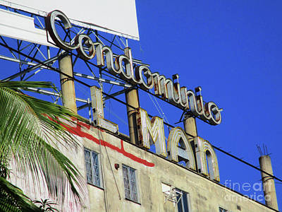 Photograph - Sign For Condominio by Randall Weidner