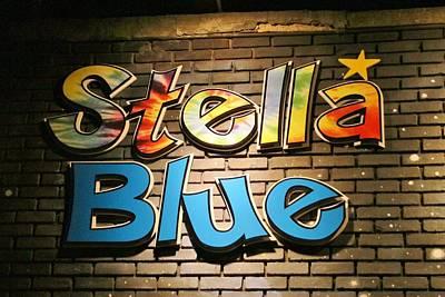Photograph - Sign Of Stella Blue by Karen Silvestri