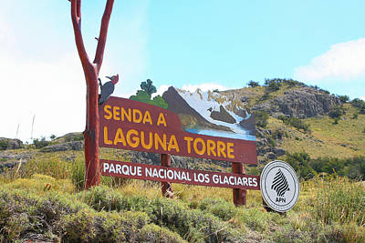Photograph - Trail Sign To Laguna Torre by Fran West