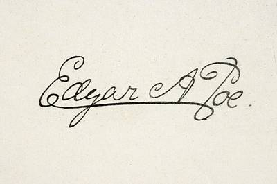 Poe Drawing - Signature Of Edgar Allan Poe 1809 To by Vintage Design Pics