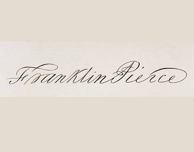 Franklin Drawing - Signature Of Franklin Pierce 1804 To by Vintage Design Pics