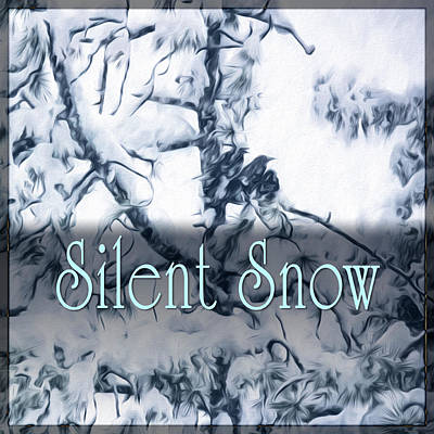 In The Huddle Digital Art - Silent Snow by Becky Titus