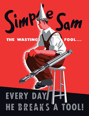 Political Propaganda Digital Art - Simple Sam The Wasting Fool by War Is Hell Store