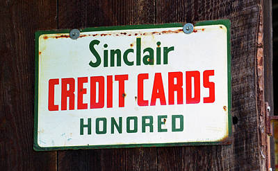 Photograph - Sinclair Credit Card Sign by David Lee Thompson