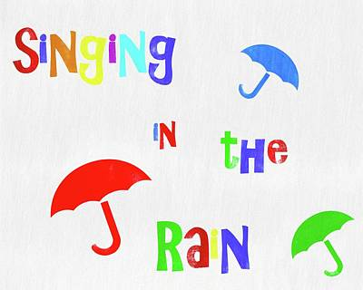 Rainy Day Mixed Media - Singing In The Rain by Dan Sproul
