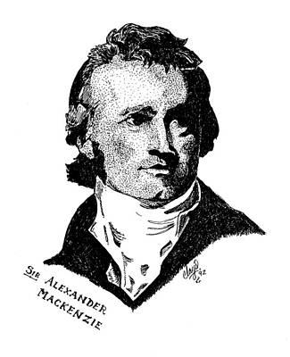 Drawing - Sir Alexander Mackenzie by Clayton Cannaday