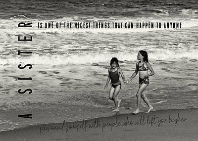 Sister Love Quote Art Print by JAMART Photography