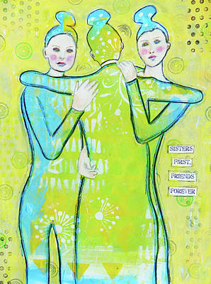 Hug Mixed Media - Sisters First by Lynn Colwell