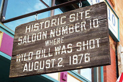 Wild Bill Hickok Photograph - Site Where Wild Bill Hickok Was Shot by Jess Kraft
