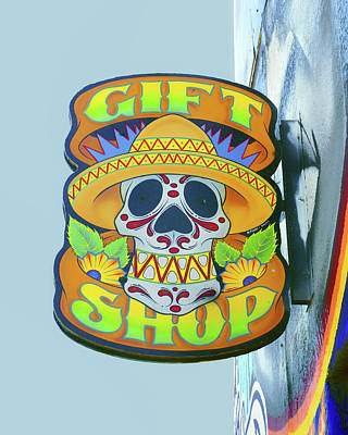 Photograph - Skull In Sombrero- Gift Shop Sign by Nikolyn McDonald