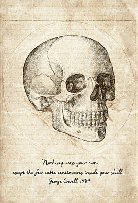 Conceptual Drawing - Skull Quote By George Orwell by Taylan Apukovska