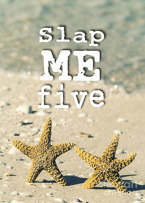 Photograph - Slap Me Five by Edward Fielding