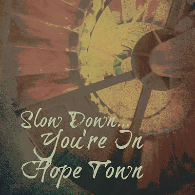 Tree Art Mixed Media - Slow Down You're In Hope Town V2 by Brandi Fitzgerald
