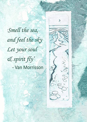 Painting - 'smell The Sea...' Van Morrisson Quote by Lisa Le Quelenec