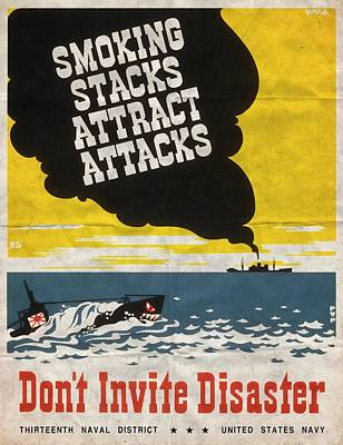 Mixed Media - Smoking Stacks Attract Attacks - Folded by Vintage Advertising Posters