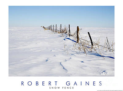 Photograph - Snow And Fence by Robert Gaines