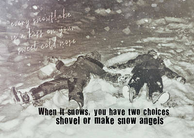 Snow Angels Quote Art Print by JAMART Photography