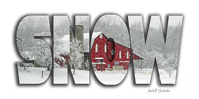 Red Barn In Winter Photograph - Snow Name  3 by Jack Schultz