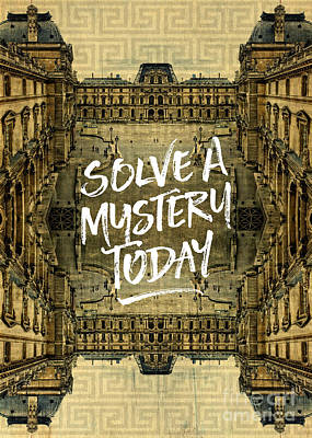 Photograph - Solve A Mystery Today Louvre Museum Paris France by Beverly Claire Kaiya